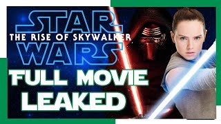 Star Wars The Rise of Skywalker FULL MOVIE PLOT! DETAILED! LEAKED!