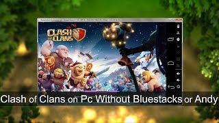 How To Play Clash of Clans on PC Without Bluestacks or Andy(Hey Guys, today i have a tutorial on how to play clash of clans on pc without bluestacks or andy emulator. And Subscribe to our Channel by Clicking The Link ..., 2015-01-16T14:38:22.000Z)