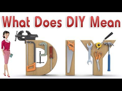 How does DIY means? DIY का मतलब क्या है ?