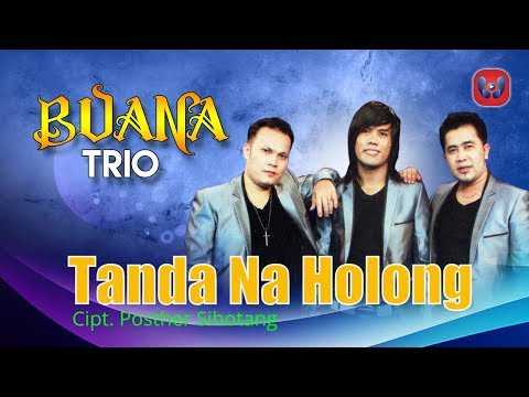 Buana Trio - Tanda Na Holong [Lagu Batak Official Music Video]