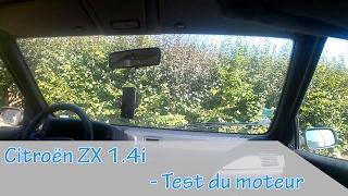 CITROËN ZX 1.4i - TEST DU MOTEUR
