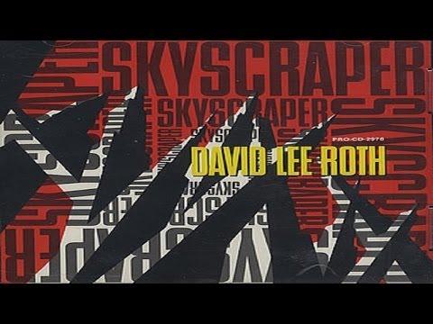 David Lee Roth - Skyscraper (Remastered) HQ