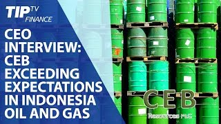 CEO Interview: CEB exceeding expectations in Indonesia oil and gas