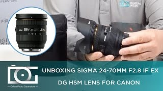 UNBOXING REVIEW | SIGMA 24-70MM F2.8 IF EX DG HSM Zoom Lens For CANON