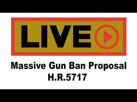 call-to-arms:-h.r.5717-sweeping-gun-ban