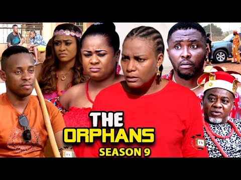 Download THE ORPHANS SEASON 10(Trending  New Movie Full HD)Uju Okoli 2021 Latest Nigerian New Nollywood Movie