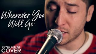 the calling   wherever you will go  boyce avenue acoustic cover  on spotify   apple