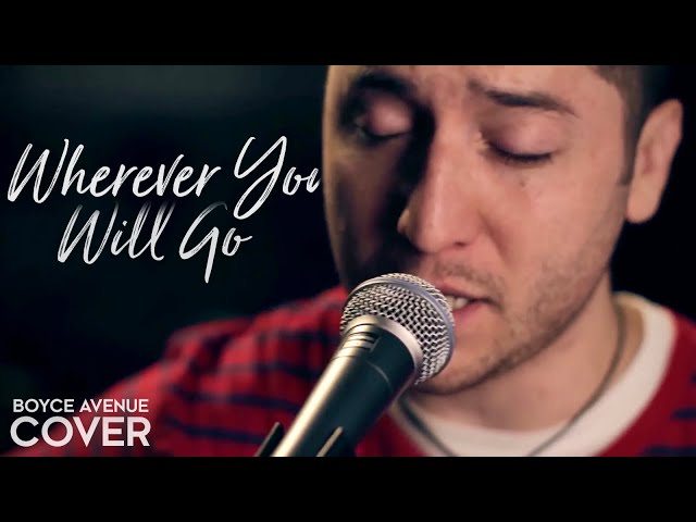 The Calling — Wherever You Will Go (Boyce Avenue acoustic cover) on Spotify & Apple