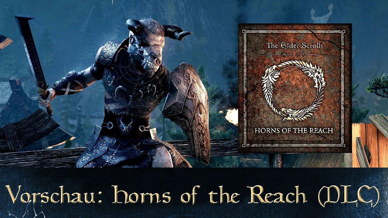 Vorschau auf Horns of the Reach (DLC) - Elder Scrolls ... Horns Of The Reach