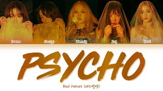 Red Velvet (레드벨벳) - PSYCHO (Color Coded Lyrics Han/Rom/Eng/가사)