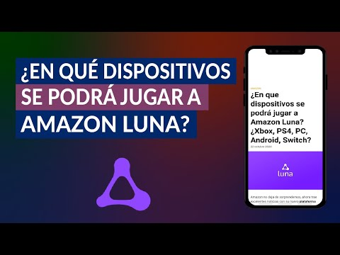 ¿En qué Dispositivos se Podrá Jugar a Amazon Luna? ¿Xbox, PS4, PC, Android, Switch?
