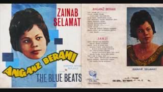 Angan Angan Berahi - Zainab Selamat & The Blue Beats (REMASTERING)