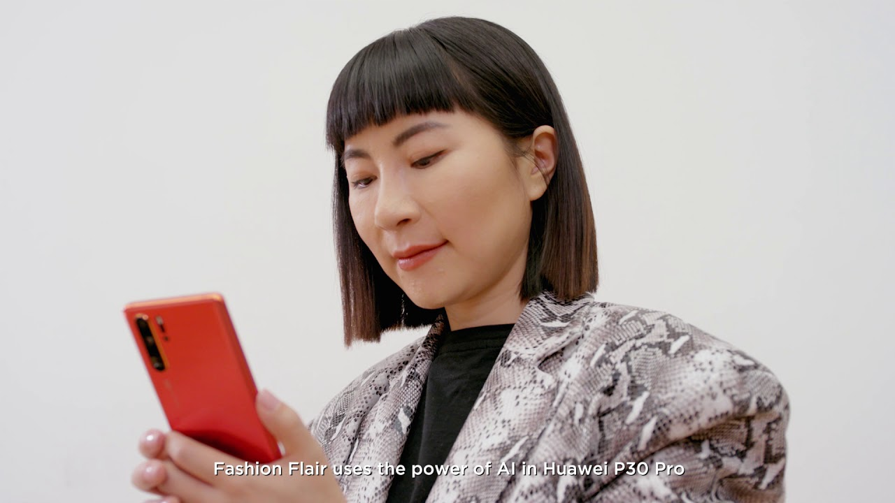 Find your fashion flair with the HUAWEI P30 Pro
