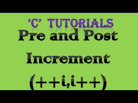 c-programming-tutorial-8-pre-and-post-increment