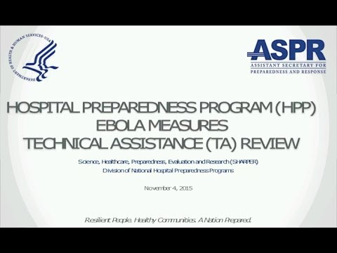 ASPR Hospital Preparedness Program (HPP) Ebola Measures Technical Assistance Review