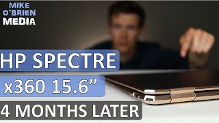 "HP Spectre x360 15.6"" UPDATE [4 months later] - Best Student Laptop 2019?"