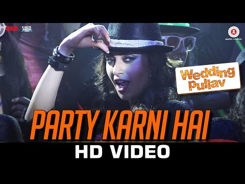 Party Karni Hai Video Song - Wedding Pullav