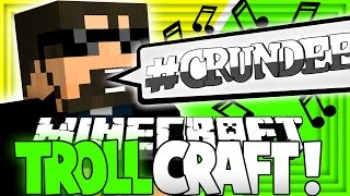Repeat youtube video Minecraft: TROLL CRAFT | #CRUNDEE IS REAL?! [24]