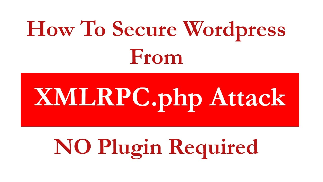 How To Prevent WordPress XMLRPC Attack (No Plugin) - YouTube