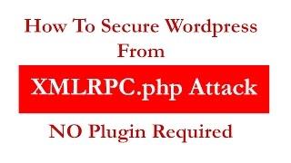 How To Prevent Wordpress XMLRPC Attack (No Plugin) Mp3