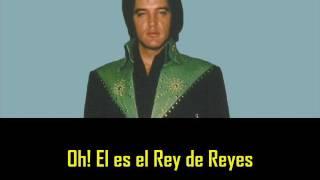 ELVIS PRESLEY - He is my everything ( con subtitulos en español ) BEST SOUND