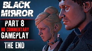 Black Mirror Gameplay - Part 8 THE END - Walkthrough (No Commentary)