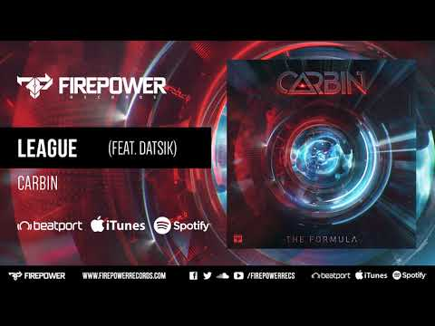 Carbin - League (feat. Datsik) [Firepower Records - Dubstep]