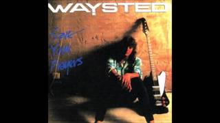 Waysted - Hell Comes Home