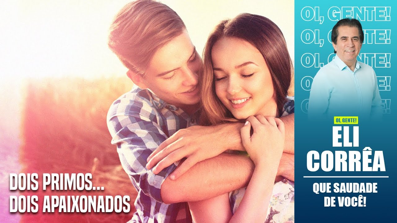 Download Dois primos, dois apaixonados   Eli Corrêa Oficial  