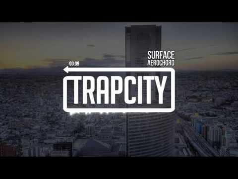 Trap City - SURFACE. Aero Chord