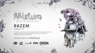 Mixtura - Razem [Audio]