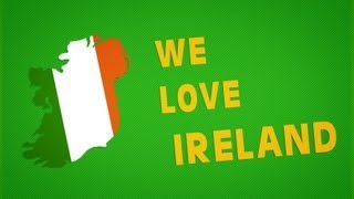 We Love Ireland || VPL