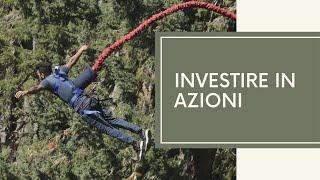 Videocorso PARTE 1 di 4: investire in azioni con il mix di analisi tecnica ed analisi fondamentale