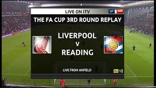 Liverpool FC vs. Reading FC | 13 January 2010 | The FA Cup 3rd Round Replay