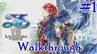 Ys VIII: Lacrimosa of DANA - Walkthrough Part 1: First Hour of Gameplay [Full 1080p HD]