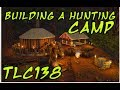 Ark- Building a Hunting Camp and Round Sweat Lodge/Yurt ( better quality video)