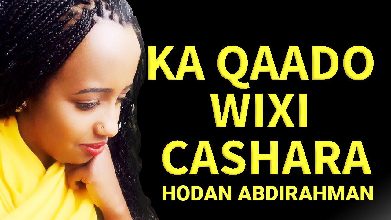Download HODAN ABDIRAHMAN l KA QAADO WIXII CASHARA l QISO DHABA l 2016 EXCLUSIVE BY GOBFILMS
