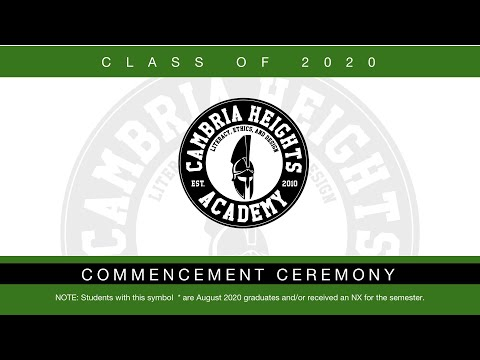 Cambria Heights Academy Virtual Graduation for the Class of 2020