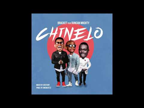 Bracket - Chinelo Ft Duncan Mighty