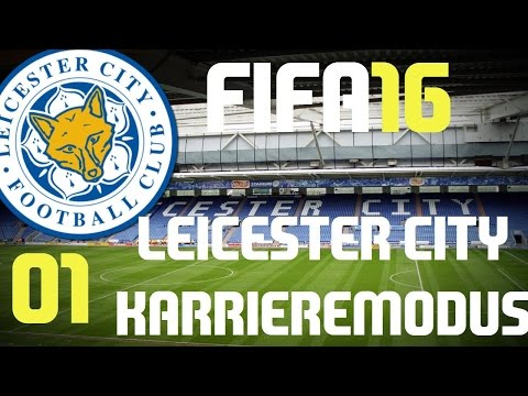 "FIFA 16 ""Leicester City"" [Deutsch/HD/60FPS] #01 vs FC Sunderland"