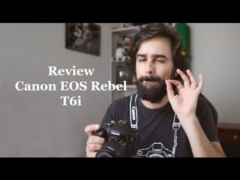 Review - Canon EOS Rebel T6i
