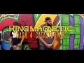King Magnetic -