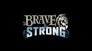 Brave & Strong: Part 4 - Pastor Ron Neff