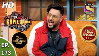 The Kapil Sharma Show Season 2 - Hip-Hop Stars, Badshah And Sukhbir - Full Ep - 173 - 9th Jan, 2021