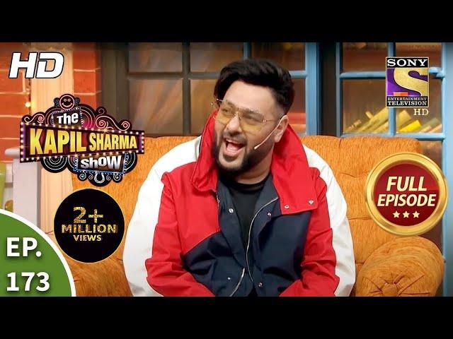 The Kapil Sharma Show Season 2 - Hip-Hop Stars, Badshah And Sukhbir - Full Ep - 173 - 9th Jan, 2021