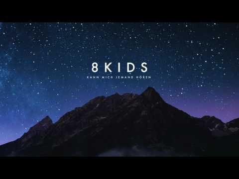 8kids - Kann mich jemand hören (Official Audio) | Napalm Records