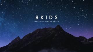 8kids - Kann mich jemand hören (Official Audio)   Napalm Records