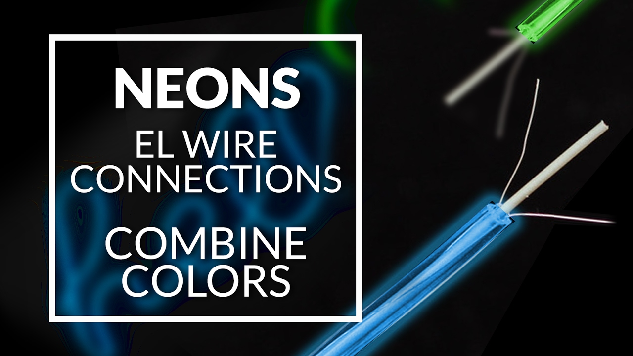 How to connection el wire neons - combine colors - YouTube