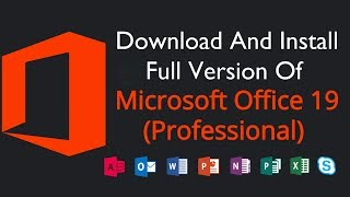 How To Download And Install Microsoft Office 2019 Professional Plus  || 32 & 64 Bit (PC) & MAC