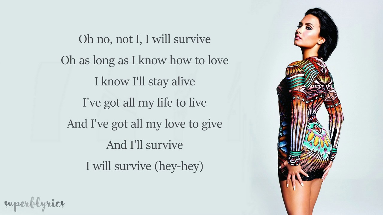 Demi Lovato I Will Survive Lyrics Youtube